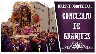 Marcha Procesional : Concierto de Aranjuez (HQ)