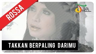 Download Video ROSSA - Takkan Berpaling Darimu | VC Trinity MP3 3GP MP4