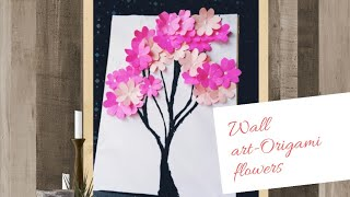 Home Decor ||Origami flowers||craft ideas ||wall art!!!!!
