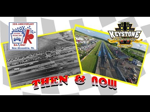 Then & Now #4- 50th Anniversary of Keystone Raceway Park