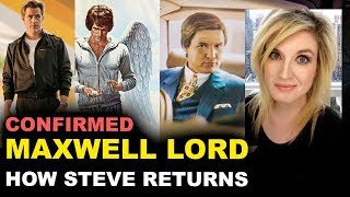 Wonder Woman 1984 Maxwell Lord CONFIRMED, Steve Trevor