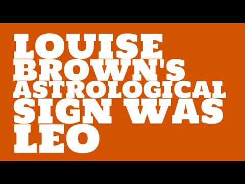 What was Louise Brown's birthday?