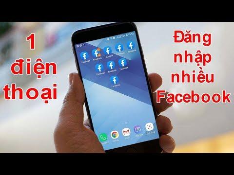 Cách đăng nhập nhiều tài khoản Facebook cùng 1 điện thoại Android