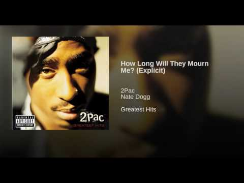 How Long Will They Mourn Me? (Explicit)