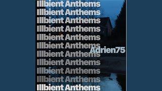 Illbient Anthem IV