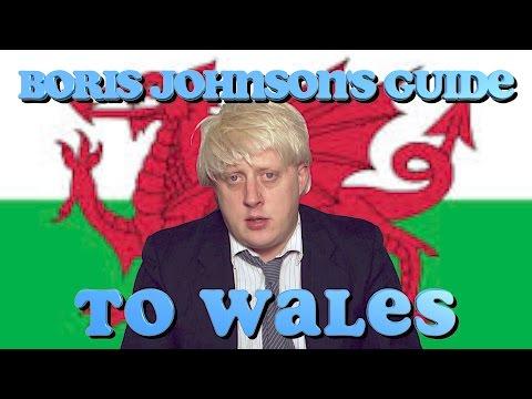 Boris Johnson's Guide to Wales