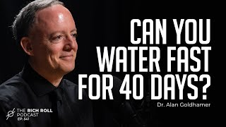 The Insane Benefits of Water-Only Fasting: Dr. Alan Goldhamer | Rich Roll Podcast