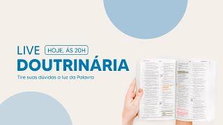 LIVE DOUTRINÁRIA:  ESPÍRITO SANTO (PARTE 3)
