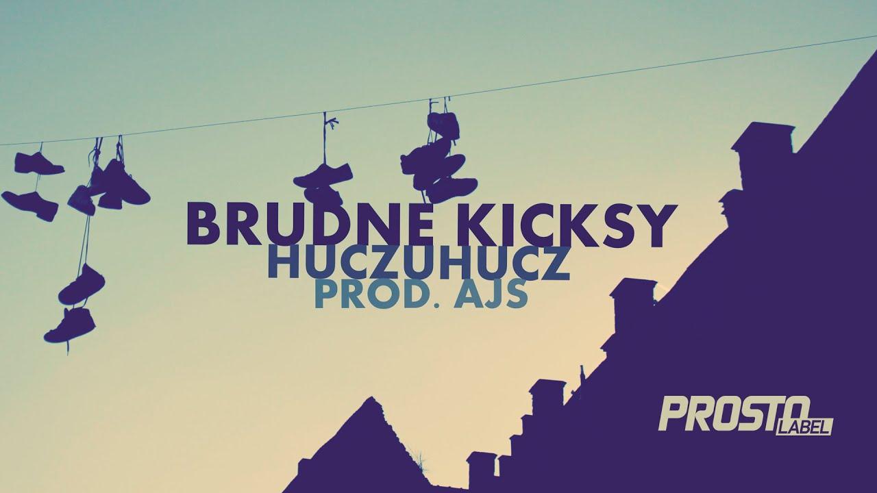 Download HuczuHucz - Brudne kicksy (audio)