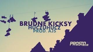HuczuHucz - Brudne kicksy