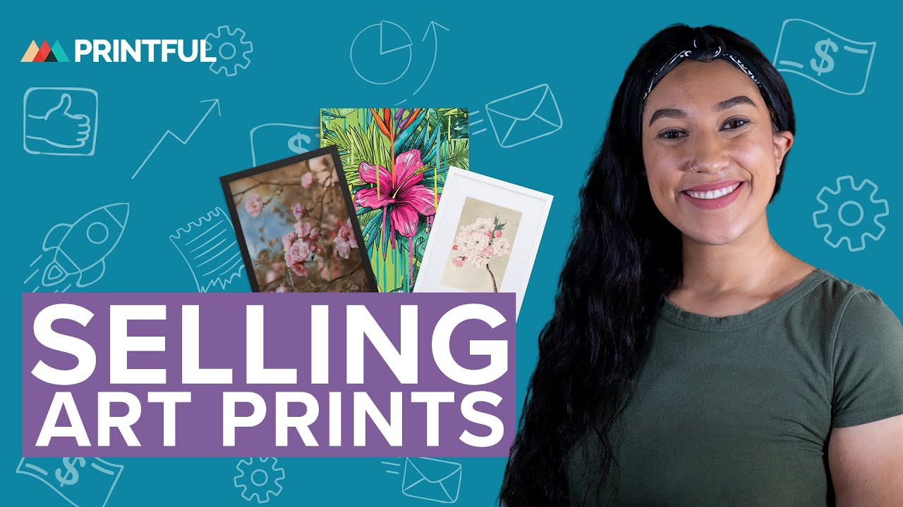 How to Sell Your Art Prints Online | Printful Print on Demand 2020