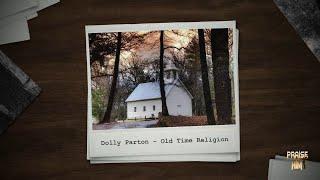 Dolly Parton - Old Time Religion