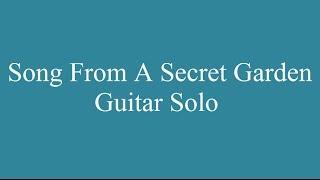 Song From A Secret Garden guitar solo