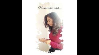 NEENAADE NAA -YUVARATHNAA KANNADA | SHORT COVER SONG | NAMITHA S SHETTY