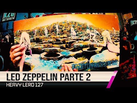 Heavy Lero 127 - LED ZEPPELIN (2ªparte) - por Gastão & Clemente