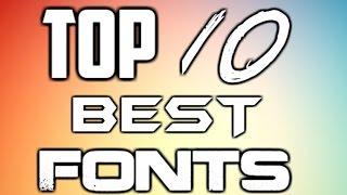 TOP 10 BEST FONTS [2016]