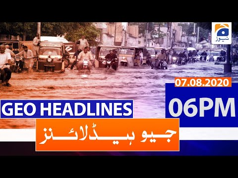 Geo Headlines 06 PM   7th August 2020