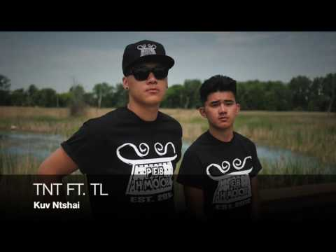TNT: Kuv Ntshai ft. TL