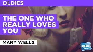 The One Who Really Loves You : Mary Wells | Karaoke with Lyrics