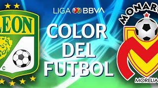 Color del Futbol  León vs Morelia  Cuartos de Final - Liga BBVA MX