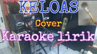 KELOAS||cover karaoke Lirik keyboard yamaha SX900