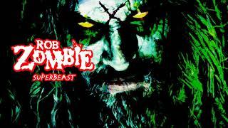 Rob Zombie - Superbeast (instrumental)