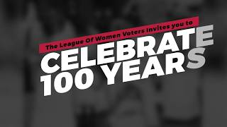 League of Women Voters - 100 Years Event Promo