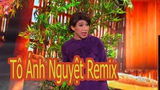 Hài Hoài Linh, Chí Tài, Trấn Thành - Tô Ánh Nguyệt remix