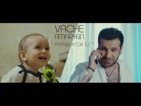 Vache Amaryan - Kyanqi Ktor Es // Official Music Video //