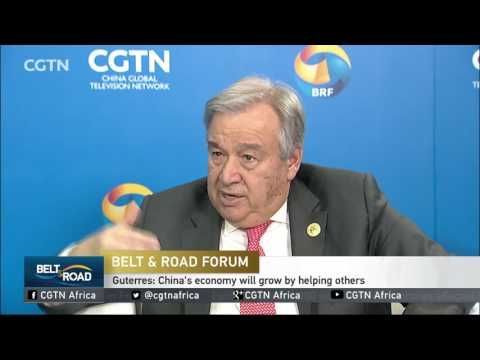 Belt and Road: Exclusive interview with UN Secretary General Guterres