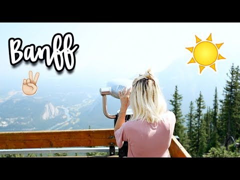 WHAT WE DID IN BANFF! CANADA TRAVEL DIARY 2017!