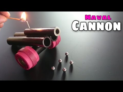 How To Make Powerful Naval Cannon