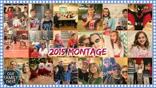 our family nest 2015 montage