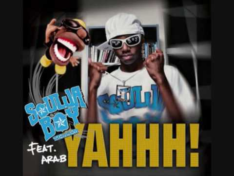 Soulja Boy Tell'em & Arab- YAHHH! (DIRTY w/Lyrics)