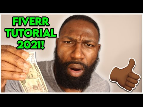 Fiverr Tutorial - How To Use Fiverr in 2018!
