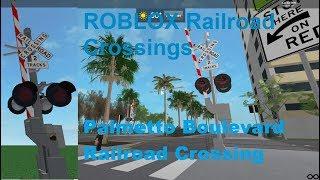 ROBLOX Palmetto Boulevard Railroad Crossing