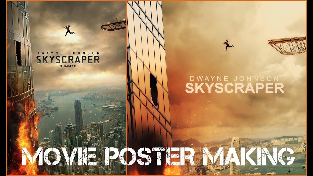 Skyscraper Dwayne Johnson Movie Poster Making