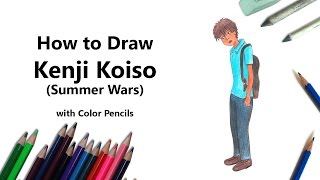 How to Draw Kenji Koiso from Summer Wars with Color Pencils [Time Lapse]