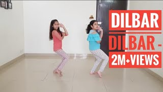 Dilbar Dilbar kids Dance l Neha kakkar song l satyameva jayate l girls duet l Easy Steps