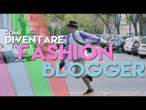Come diventare Fashion Blogger - Willwoosh