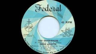 Eddie Lovette - Too Experienced