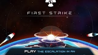 First Strike - ядерная война на Android ( Review)