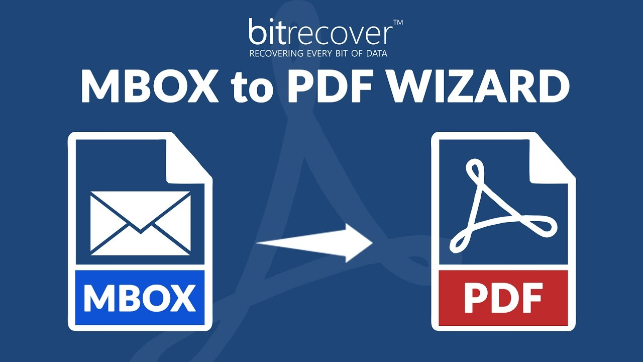 BitRecover MBOX to PDF Wizard - Convert MBOX to PDF with Attachments