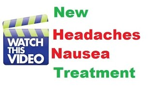 How To Stop Headache Nausea Without Toxic Drugs