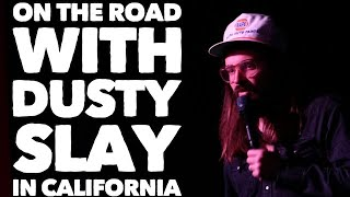 On the Road with Dusty Slay in LA, California.