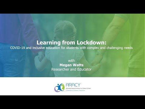 Megan Watts - Lockdown Learnings: Inclusive Education For Students With Complex & Challenging Needs