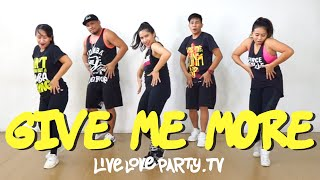 Give Me More by VAV | Live Love Party™ | Zumba® | Dance Fitness