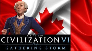 builders are found civilization 6 gathering storm canada ep 3