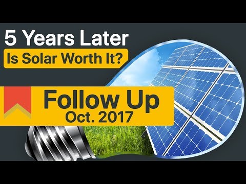 Follow Up: 5 Years Later with Solar Panels