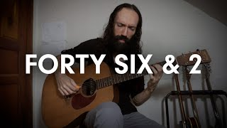 Forty Six & 2 (Tool Cover)